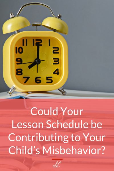 Could Your Lesson Schedule be Contributing to Your Child's Misbehavior?