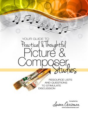 Your Guide to Practical & Thoughtful Picture and Composer Studies